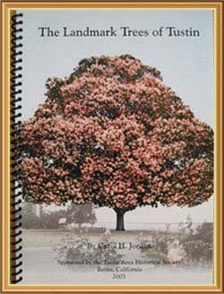 The Landmark Trees of Tustin by Carol Jordan