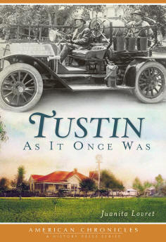 Tustin as it once was, by Juanita Lovret